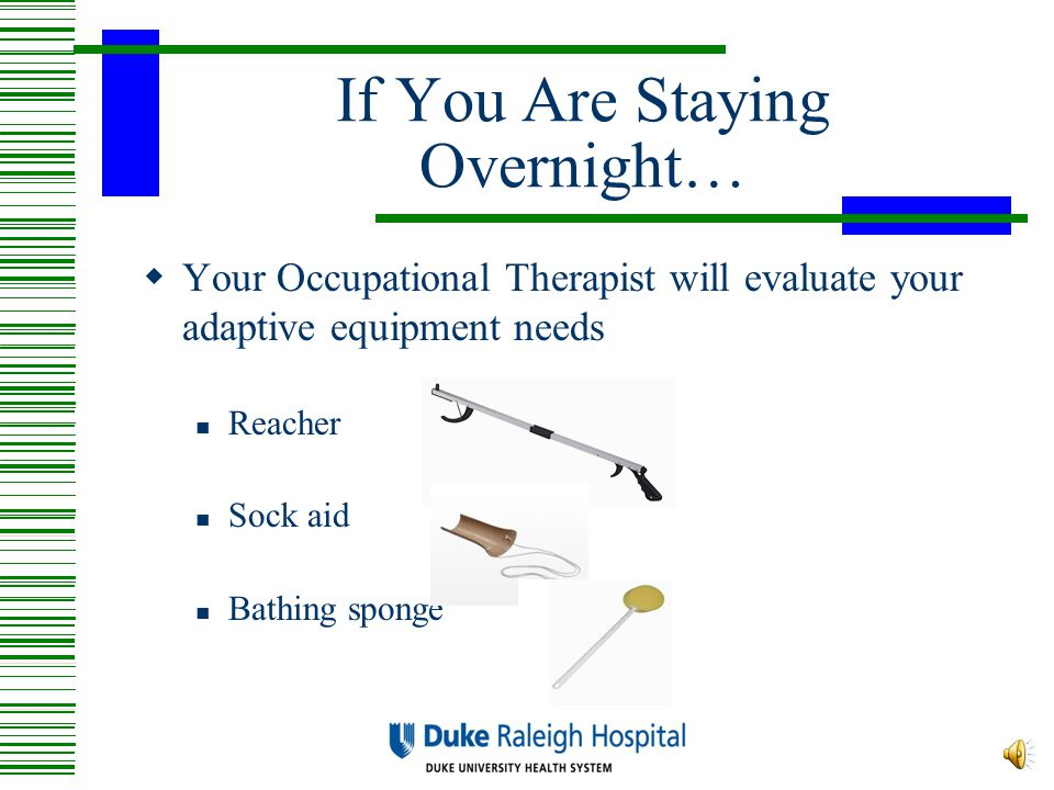 If You Are Staying Overnight…