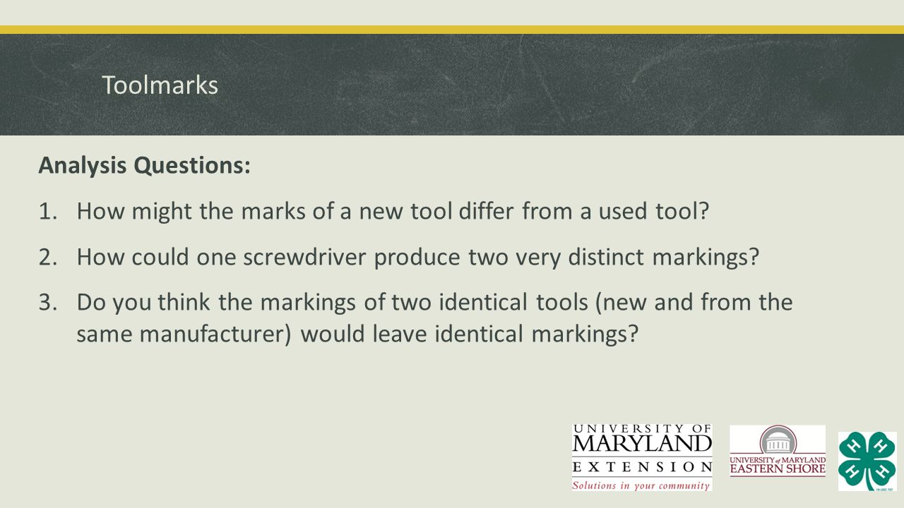 Toolmarks Analysis Questions: