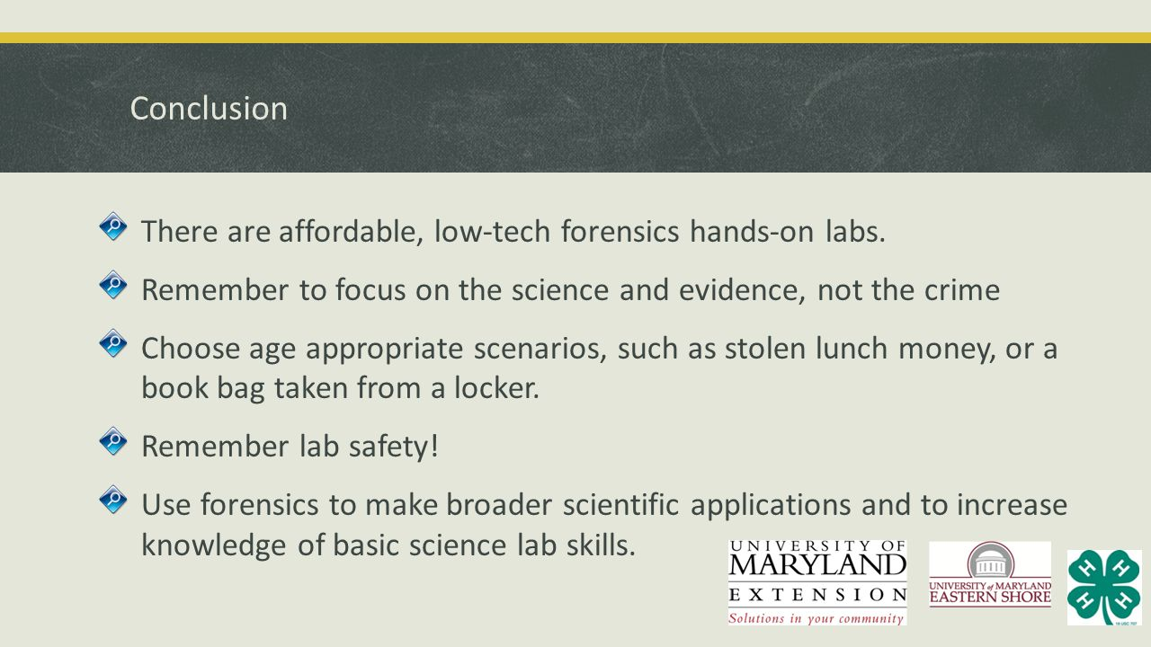 Conclusion There are affordable, low-tech forensics hands-on labs.