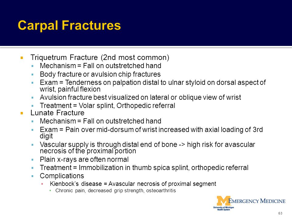Carpal Fractures Triquetrum Fracture (2nd most common) Lunate Fracture