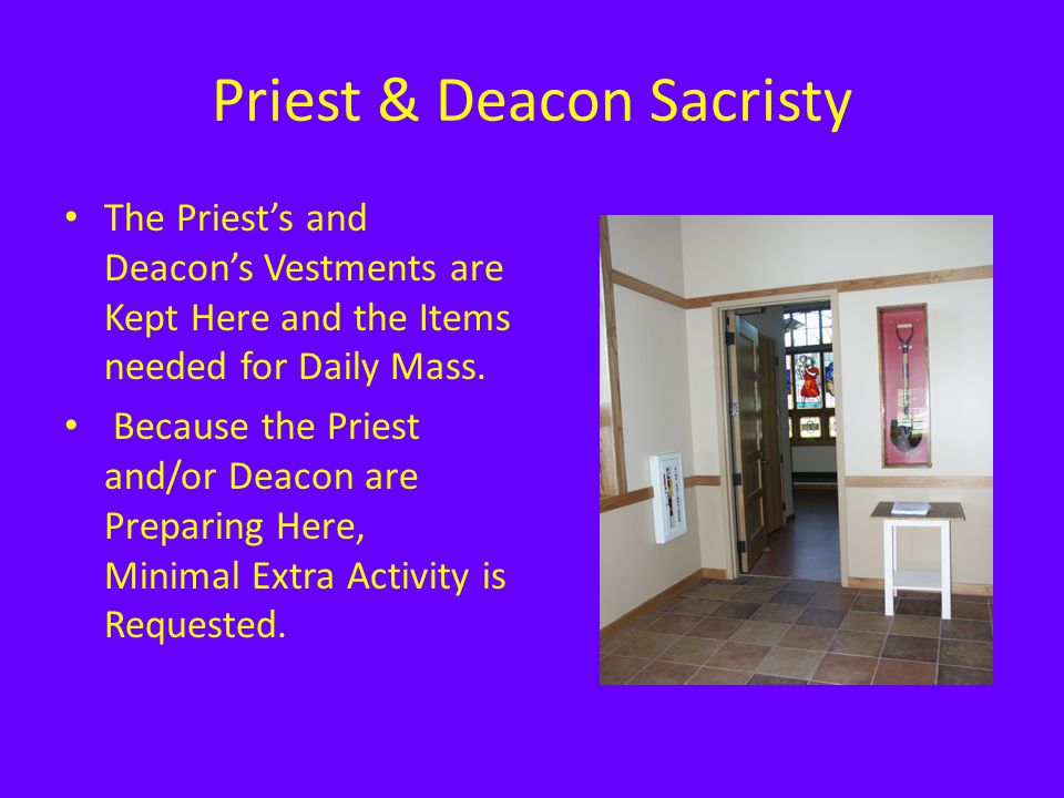 Priest & Deacon Sacristy