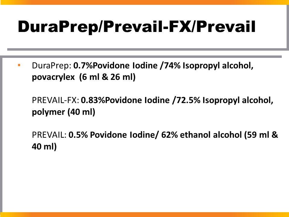 DuraPrep/Prevail-FX/Prevail