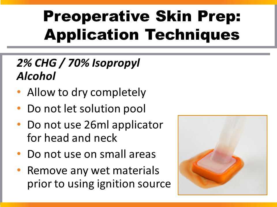 Preoperative Skin Prep: Application Techniques