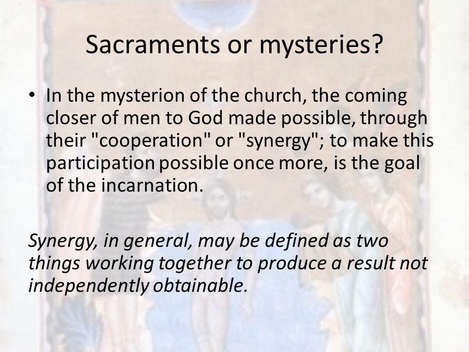 Sacraments or mysteries