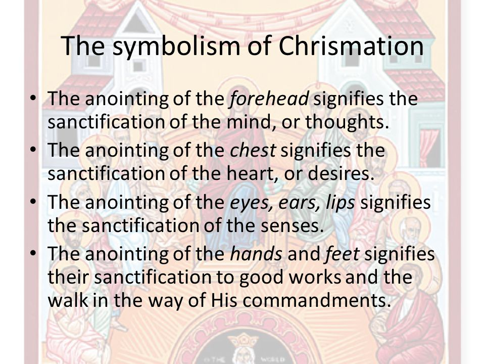 The symbolism of Chrismation