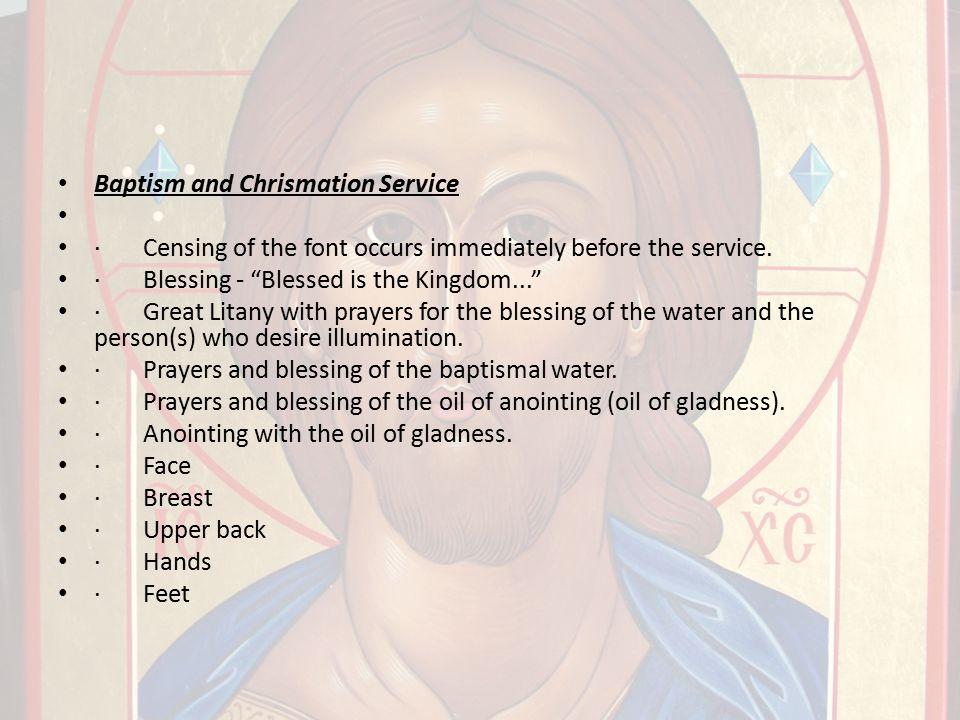 Baptism and Chrismation Service