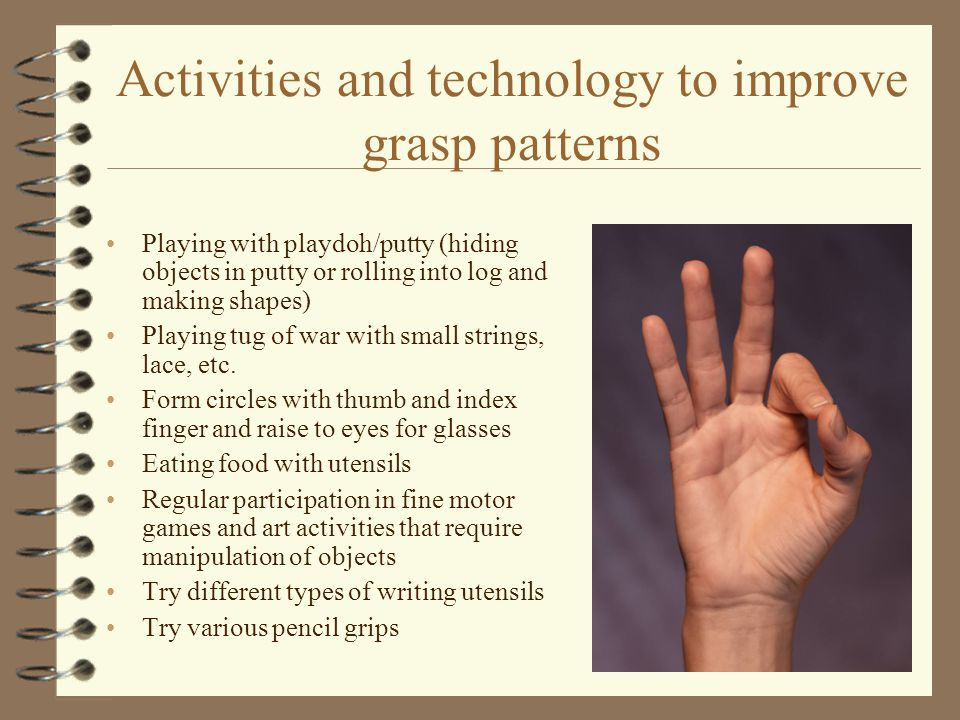 Activities and technology to improve grasp patterns