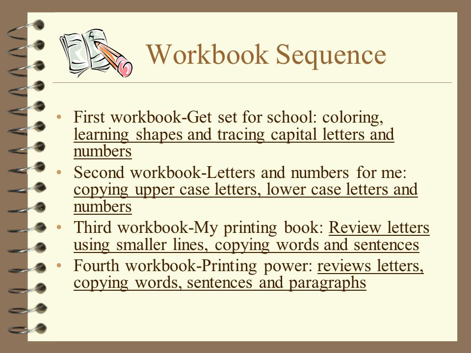 Workbook Sequence First workbook-Get set for school: coloring, learning shapes and tracing capital letters and numbers.