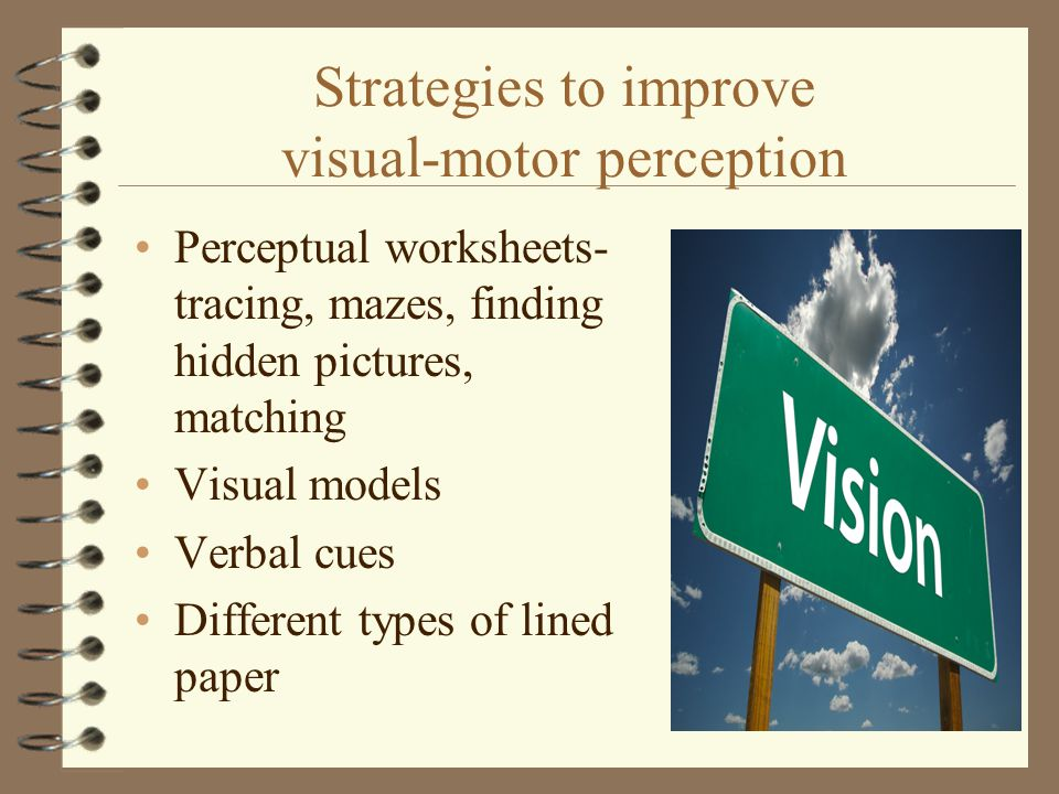 Strategies to improve visual-motor perception