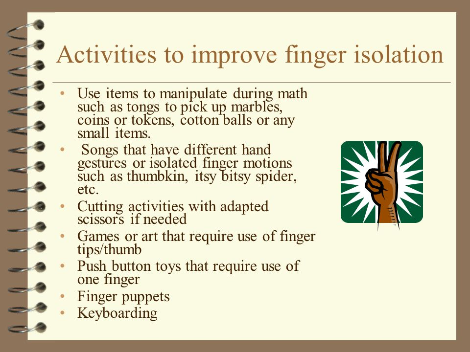 Activities to improve finger isolation