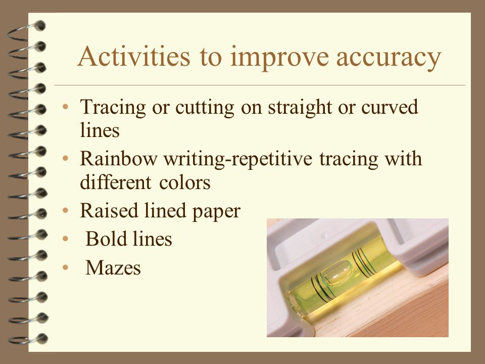 Activities to improve accuracy