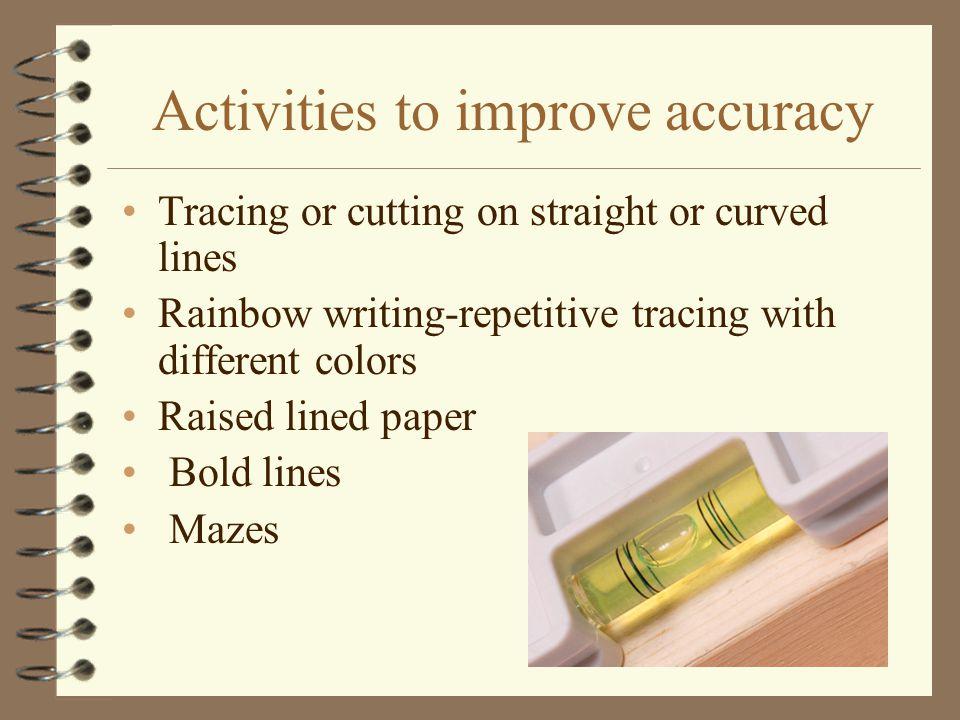 Activities to improve accuracy