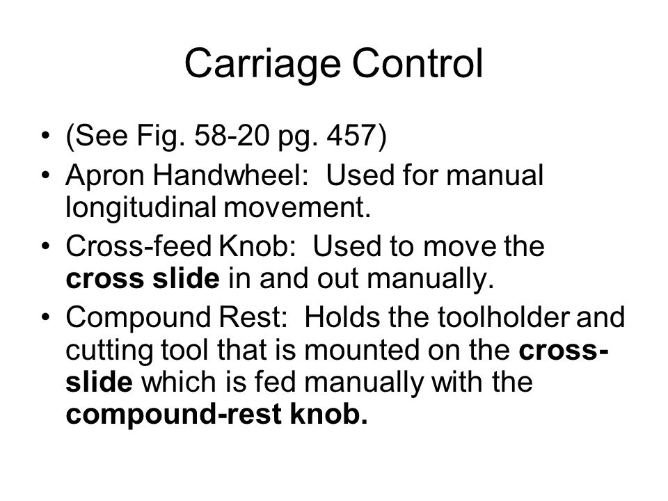 Carriage Control (See Fig. 58-20 pg. 457)