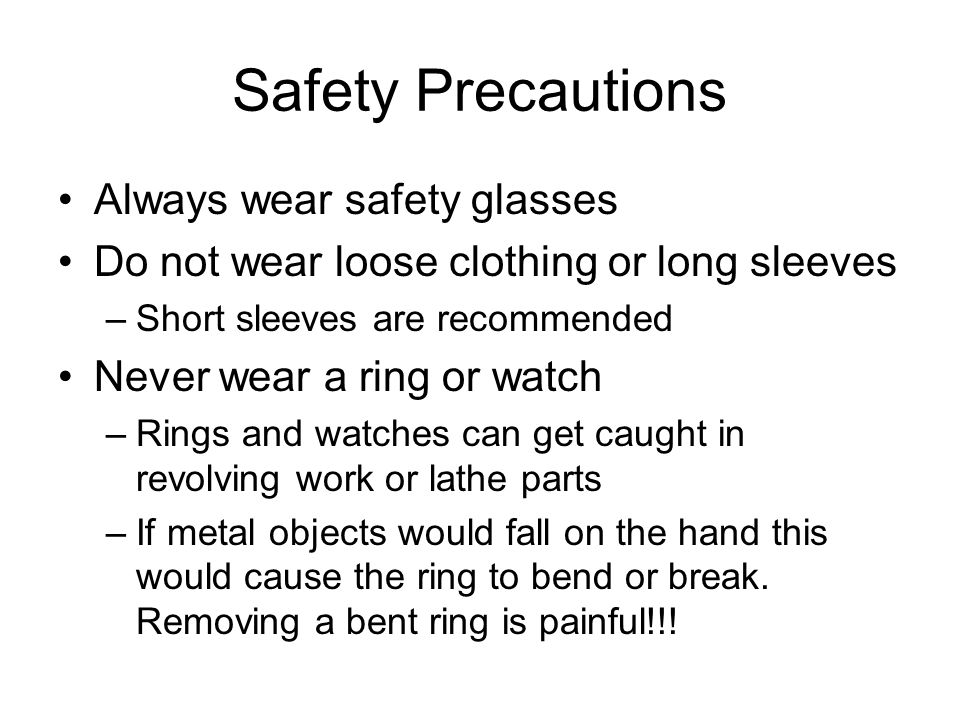 Safety Precautions Always wear safety glasses