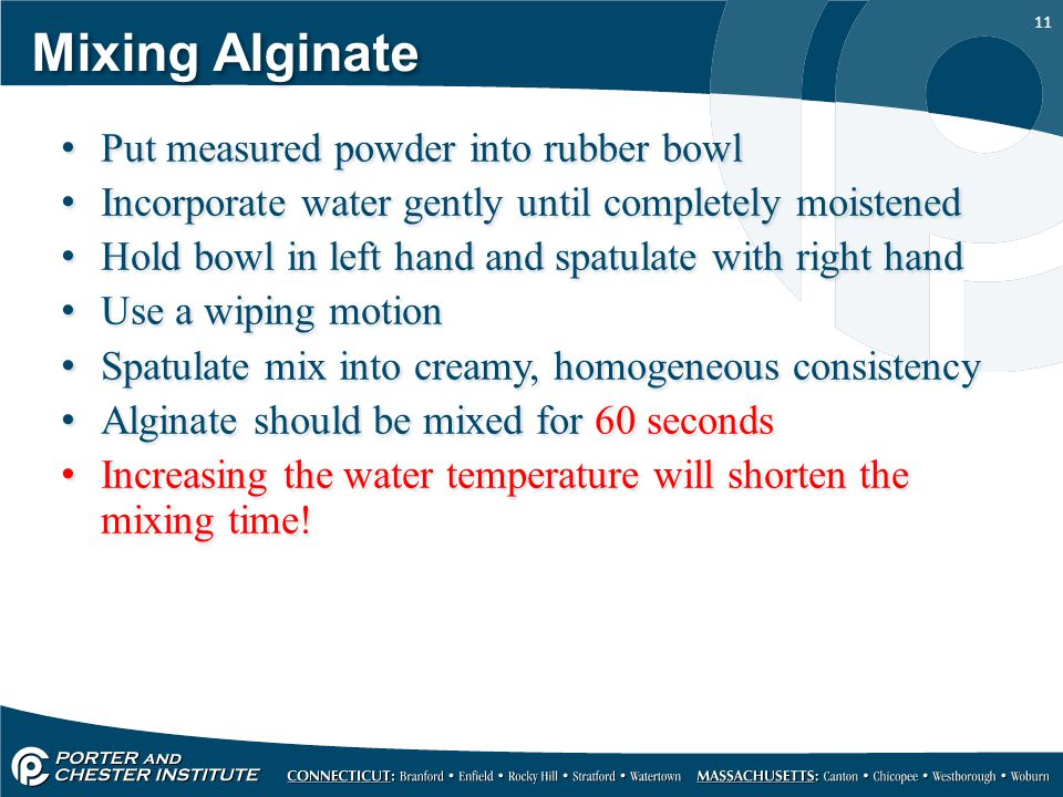 Mixing Alginate Put measured powder into rubber bowl