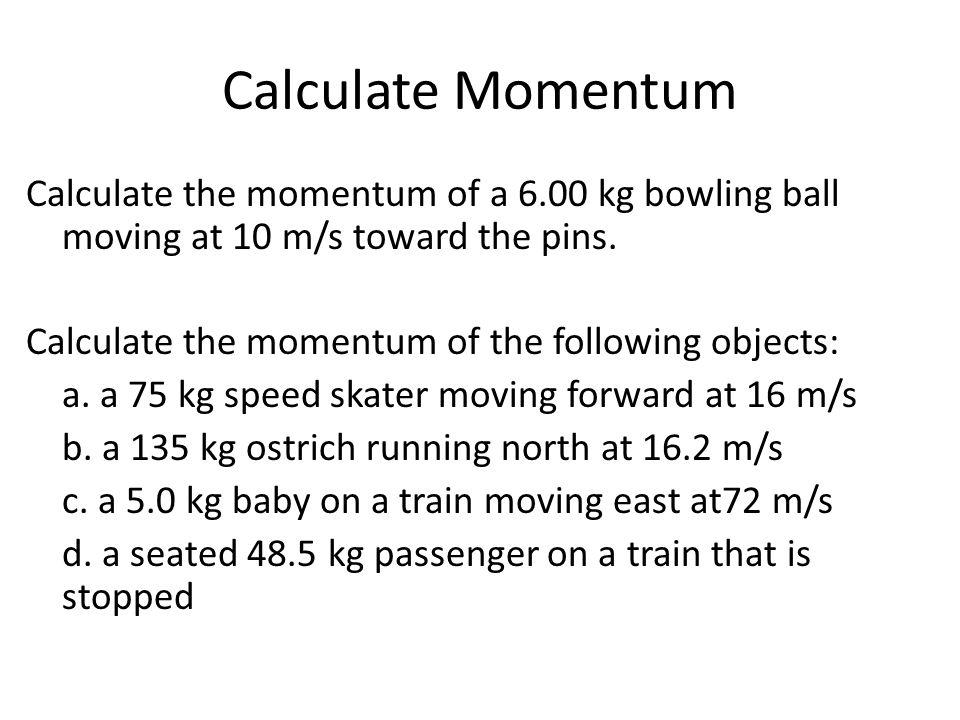 Calculate Momentum