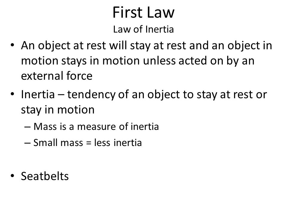 First Law Law of Inertia