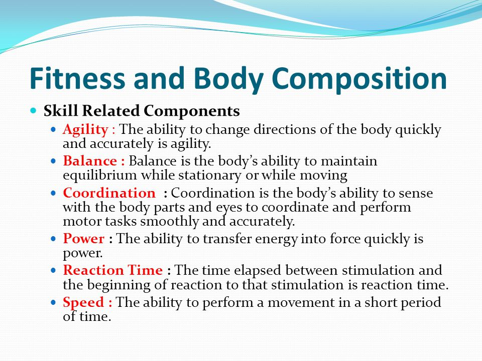 Fitness and Body Composition