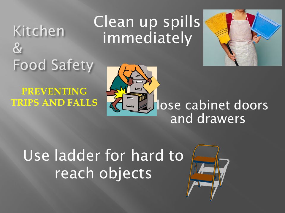PREVENTING TRIPS AND FALLS