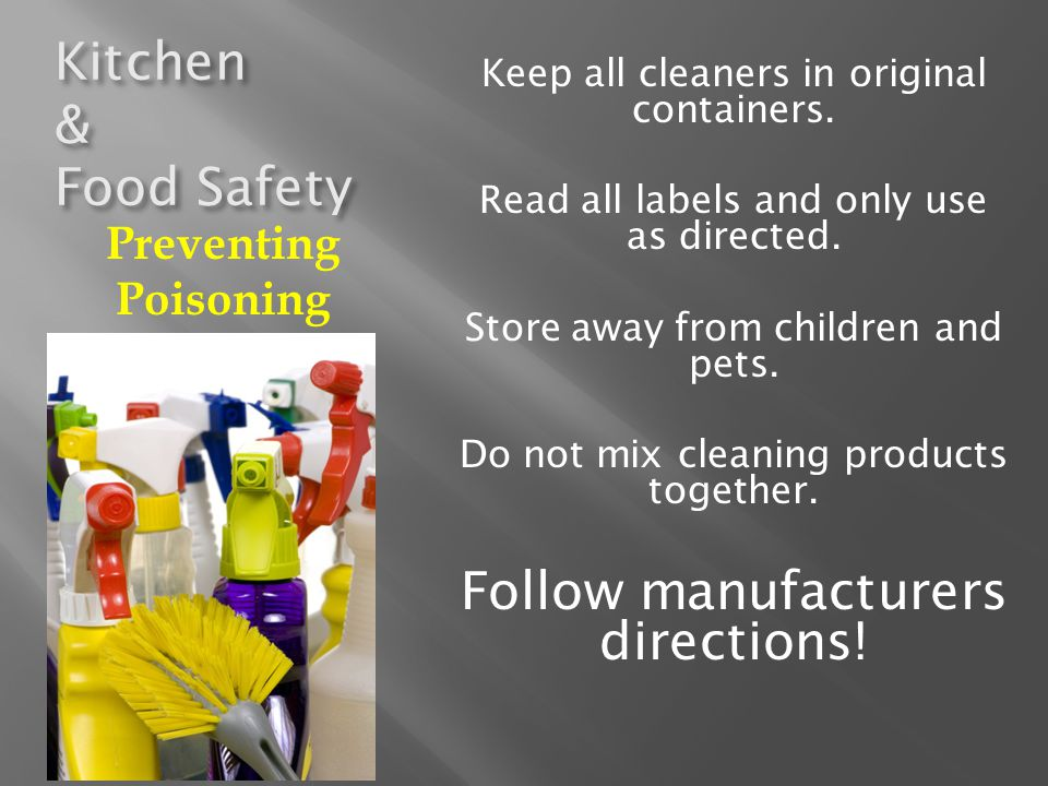 Follow manufacturers directions!