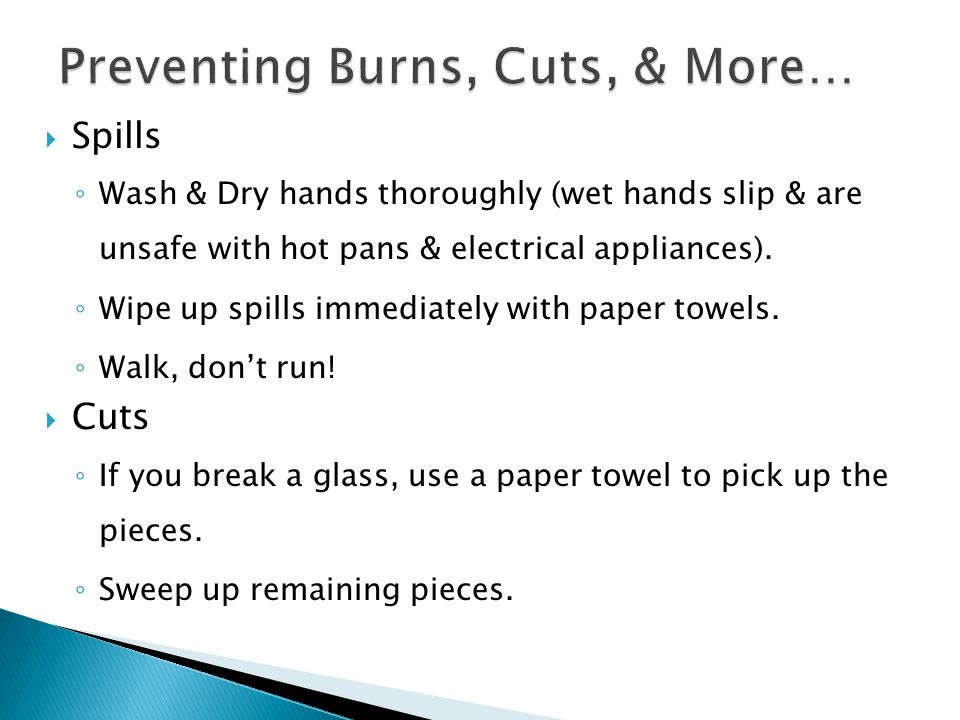 Preventing Burns, Cuts, & More…