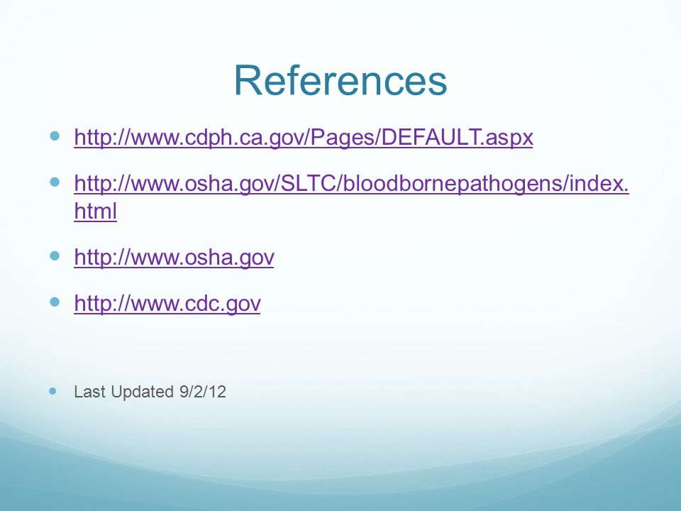 References http://www.cdph.ca.gov/Pages/DEFAULT.aspx