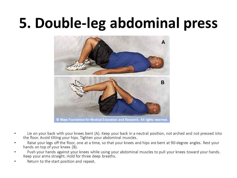 5. Double-leg abdominal press