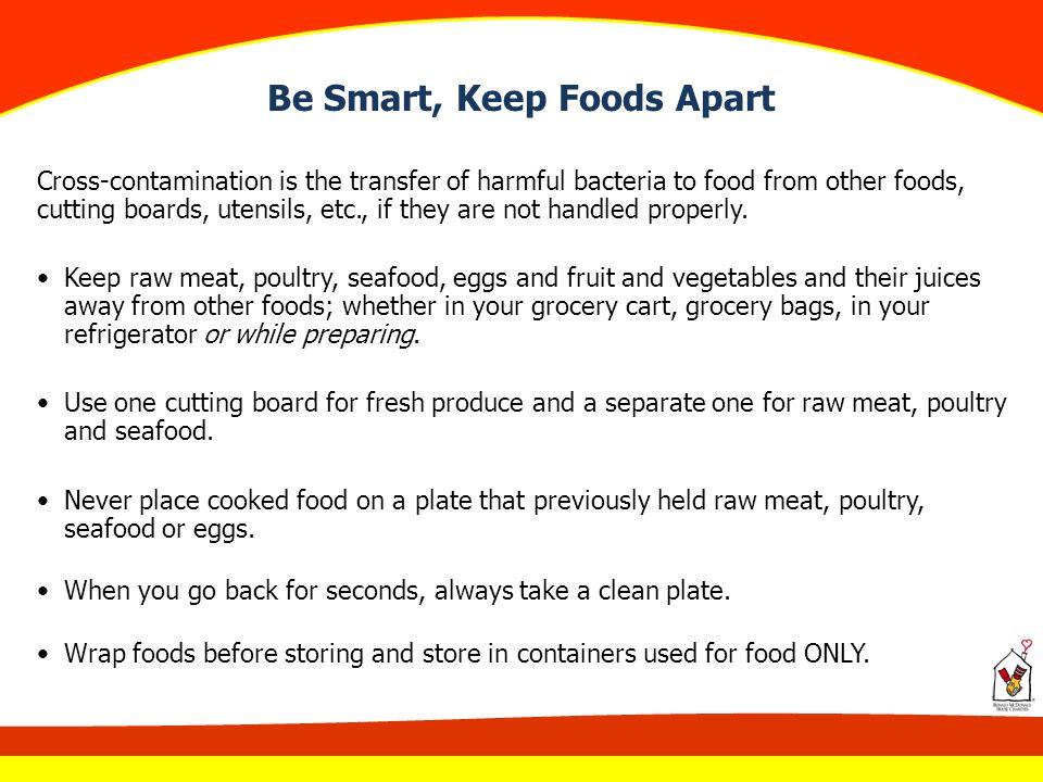 Be Smart, Keep Foods Apart