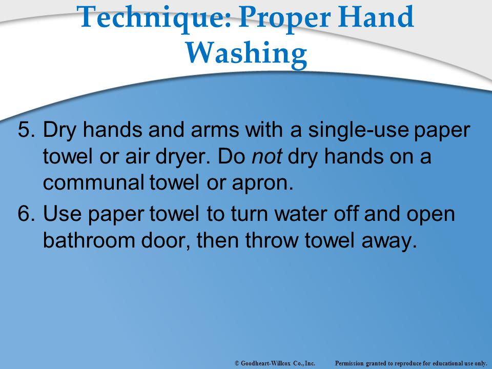 Technique: Proper Hand Washing