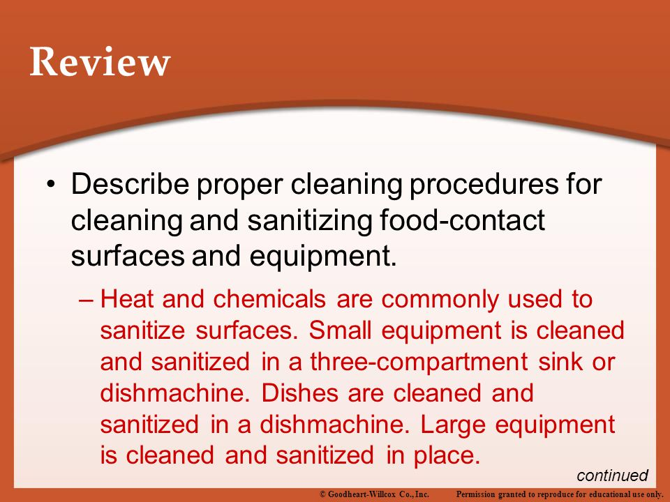 Review Describe proper cleaning procedures for cleaning and sanitizing food-contact surfaces and equipment.