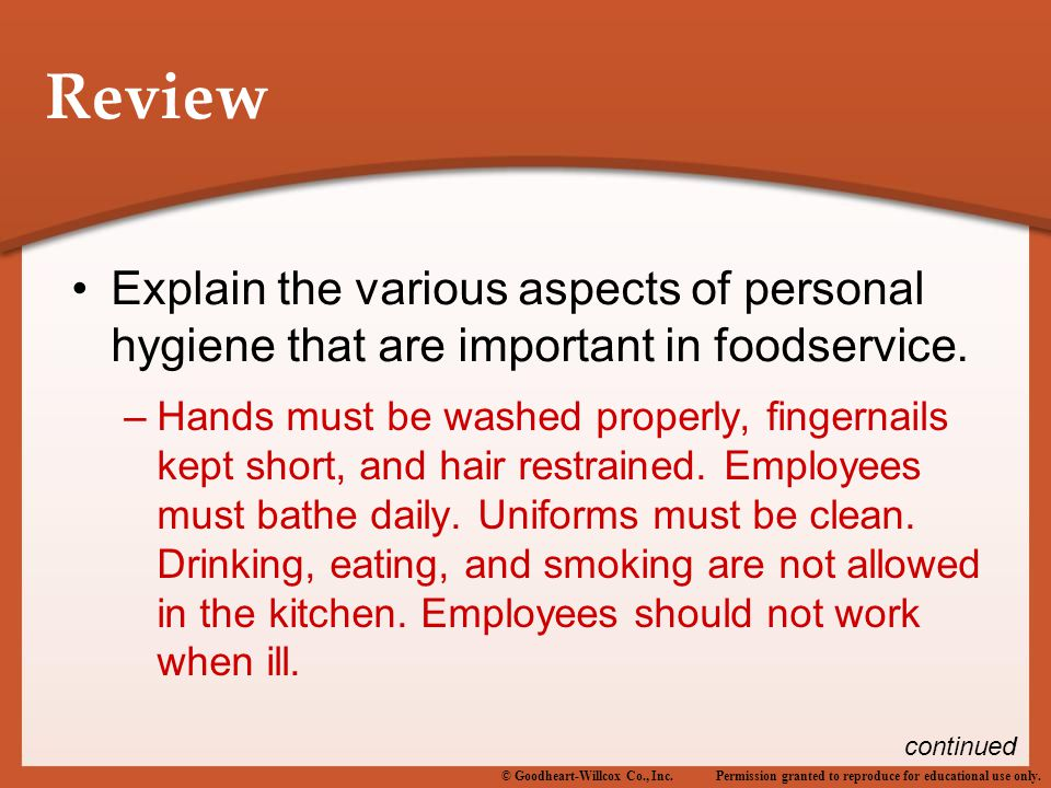 Review Explain the various aspects of personal hygiene that are important in foodservice.