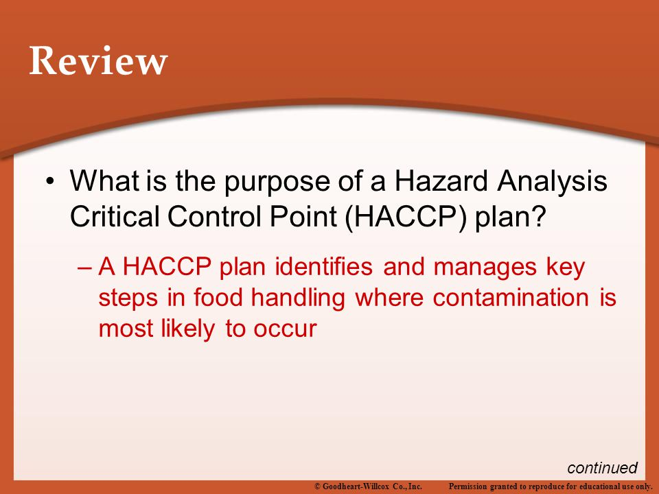 Review What is the purpose of a Hazard Analysis Critical Control Point (HACCP) plan