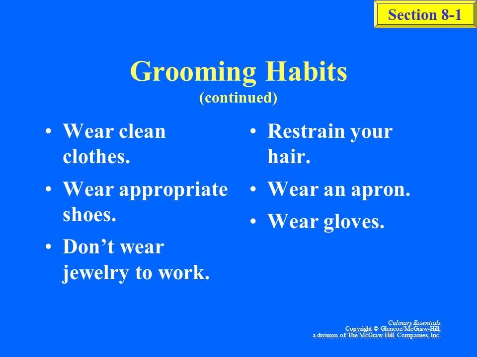 Grooming Habits (continued)