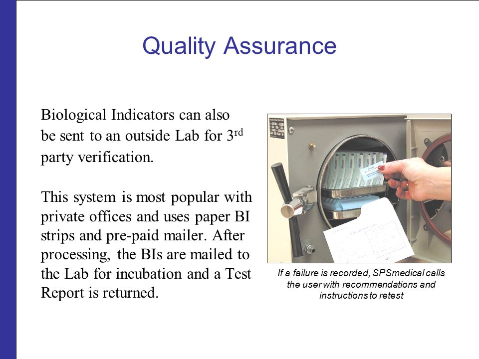 Quality Assurance Biological Indicators can also