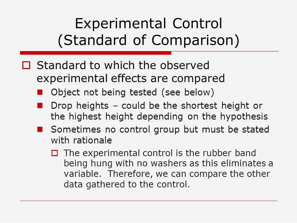 Experimental Control (Standard of Comparison)