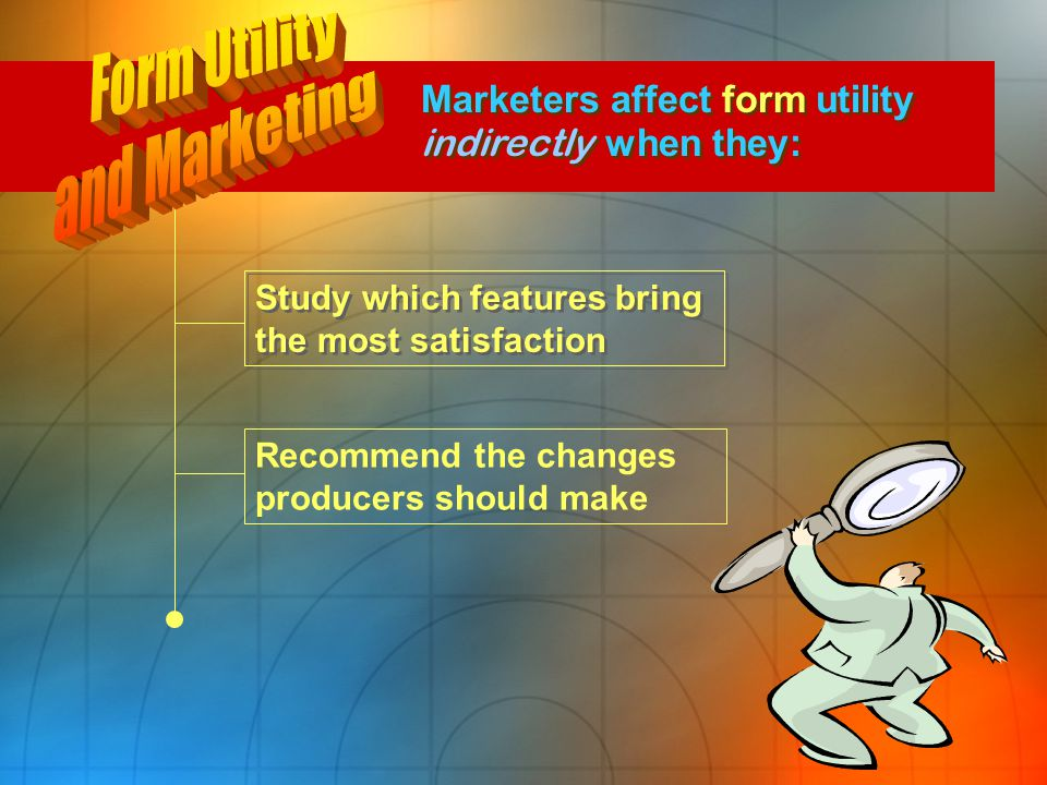 Form Utility and Marketing