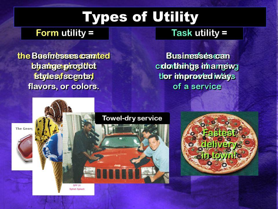 Types of Utility Form utility = Task utility =