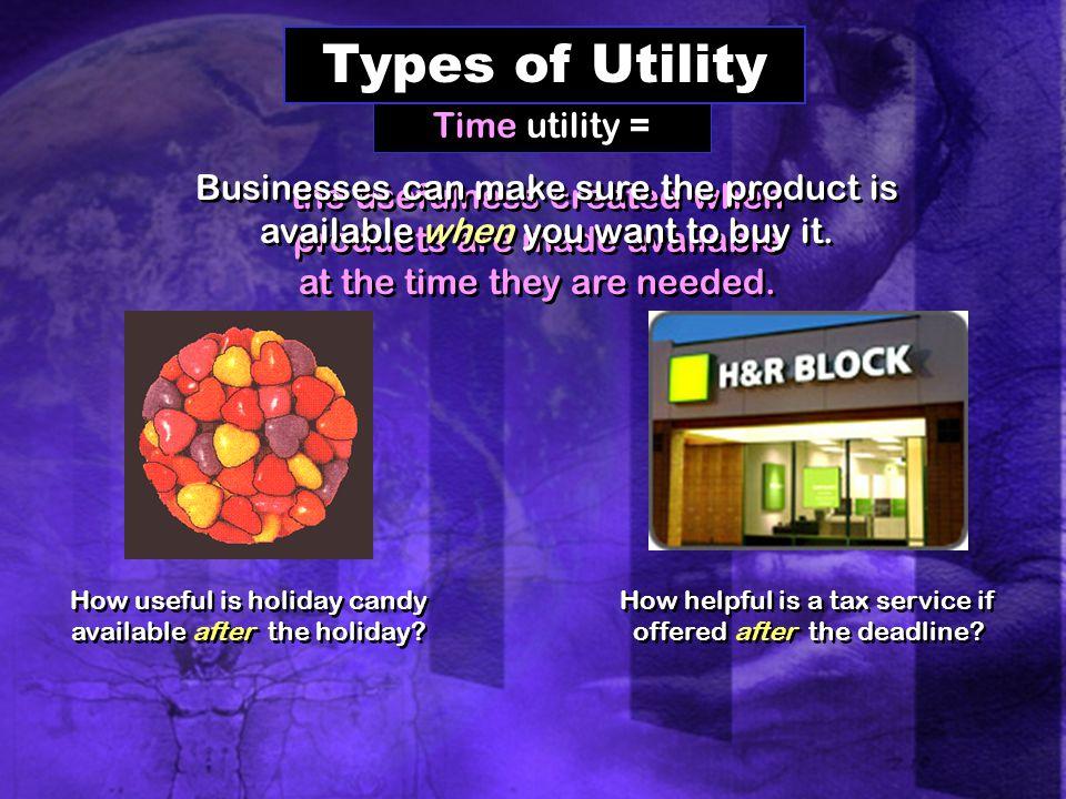 Types of Utility Time utility =