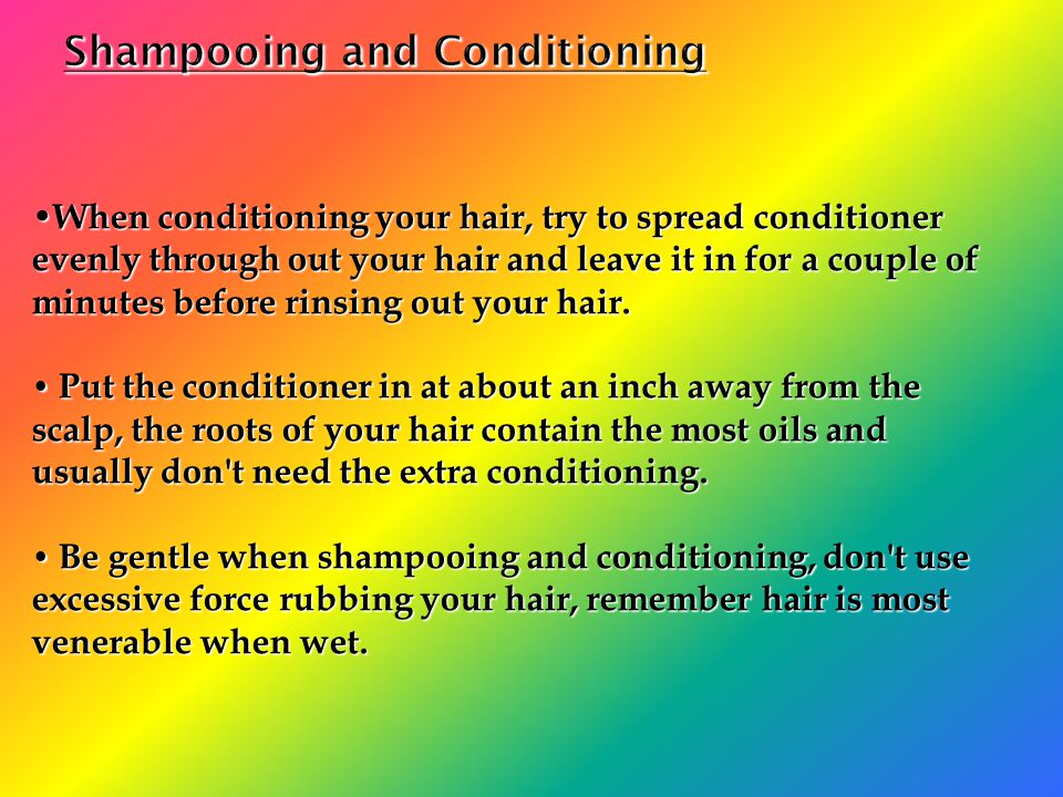 Shampooing and Conditioning
