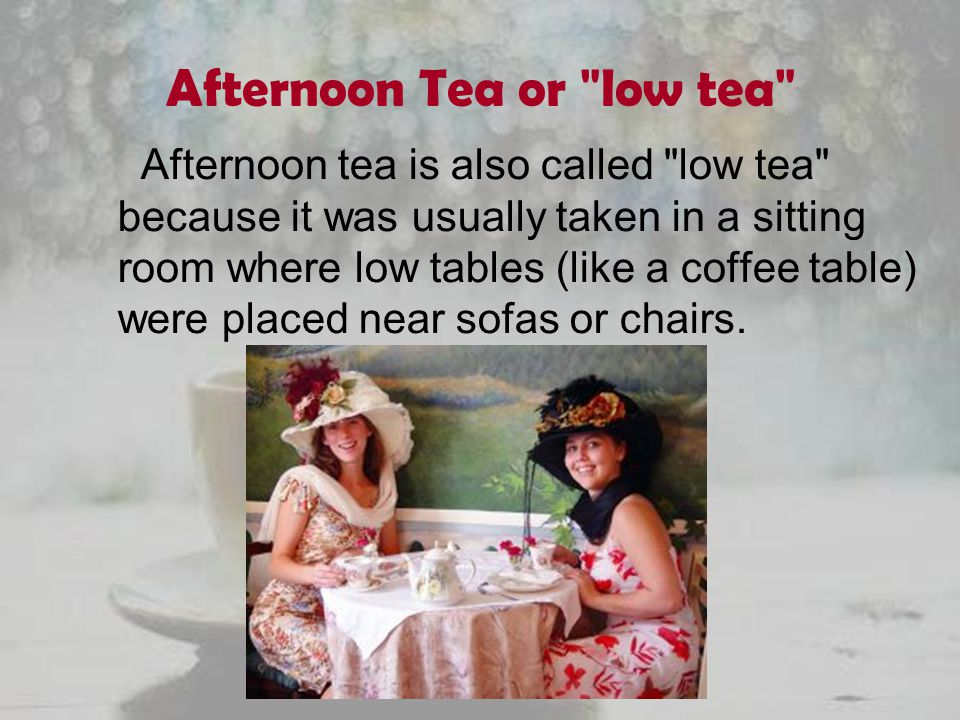 Afternoon Tea or low tea