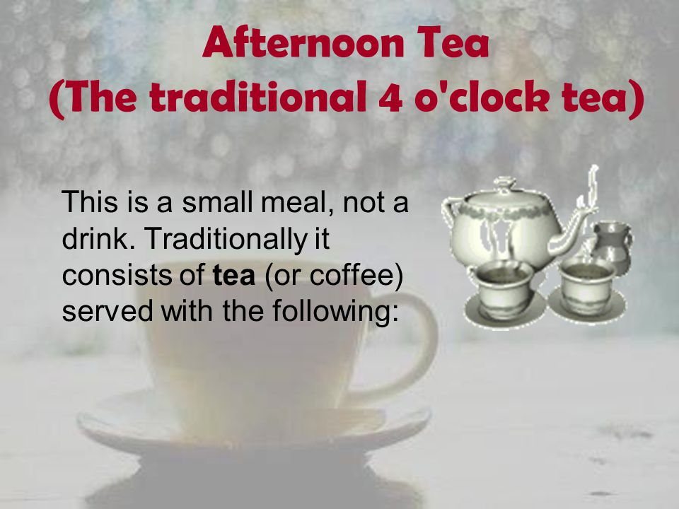 Afternoon Tea (The traditional 4 o clock tea)