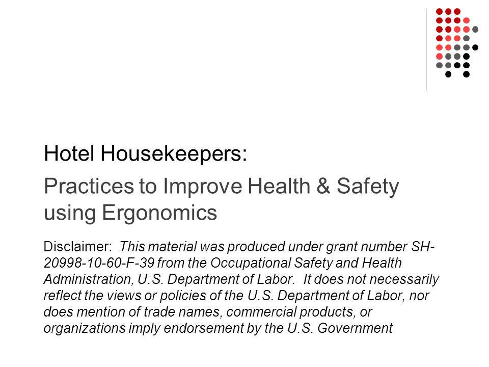 Practices to Improve Health & Safety using Ergonomics