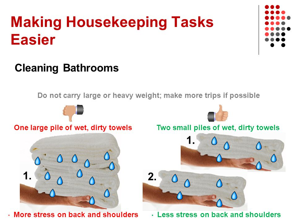 Making Housekeeping Tasks Easier