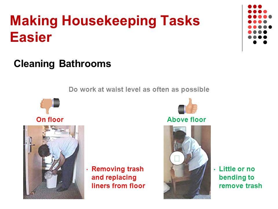 Making Housekeeping Tasks Easier