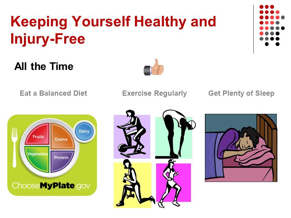 Keeping Yourself Healthy and Injury-Free