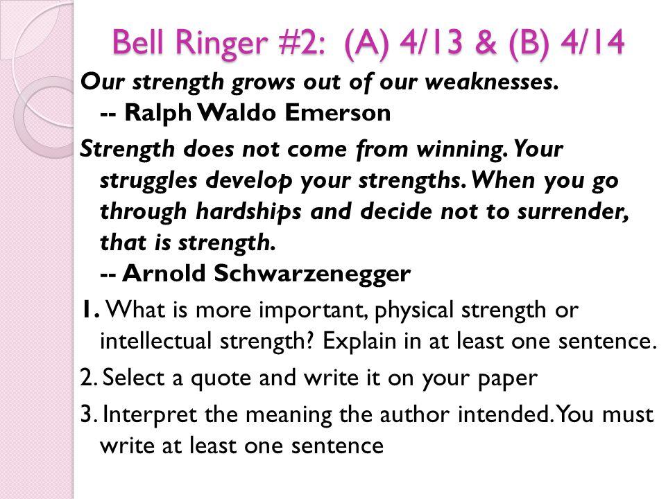 Bell Ringer #2: (A) 4/13 & (B) 4/14