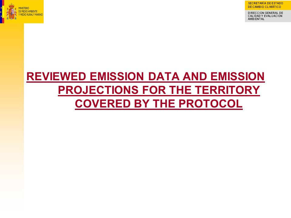 REVIEWED EMISSION DATA AND EMISSION PROJECTIONS FOR THE TERRITORY COVERED BY THE PROTOCOL