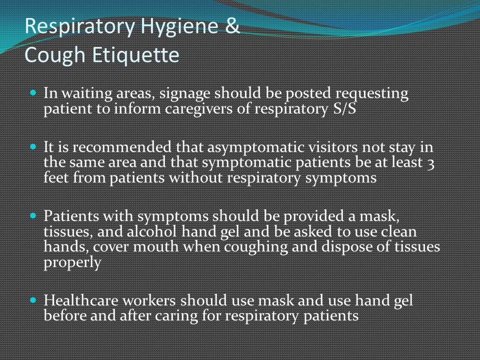 Respiratory Hygiene & Cough Etiquette