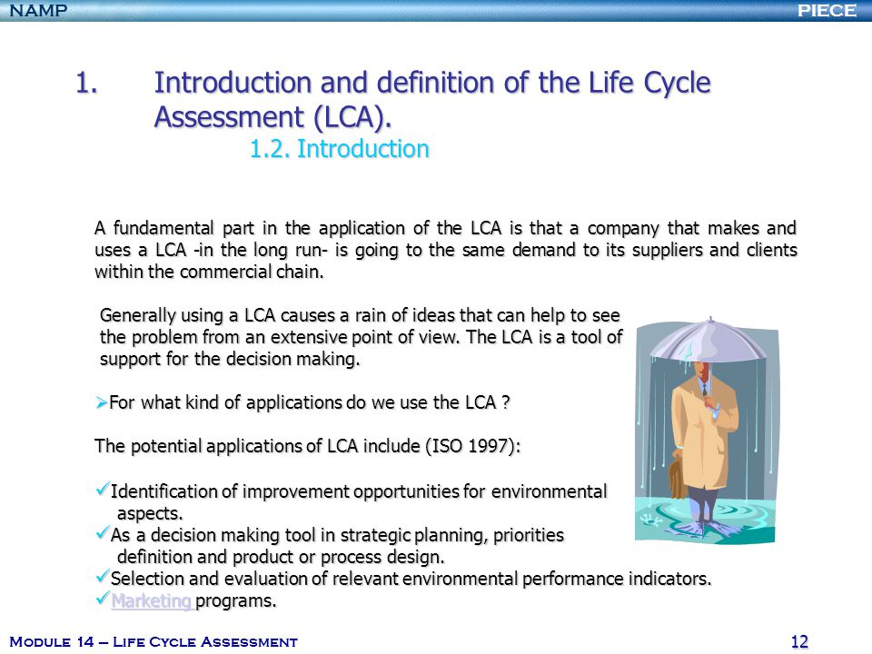 Introduction and definition of the Life Cycle Assessment (LCA). 1. 2