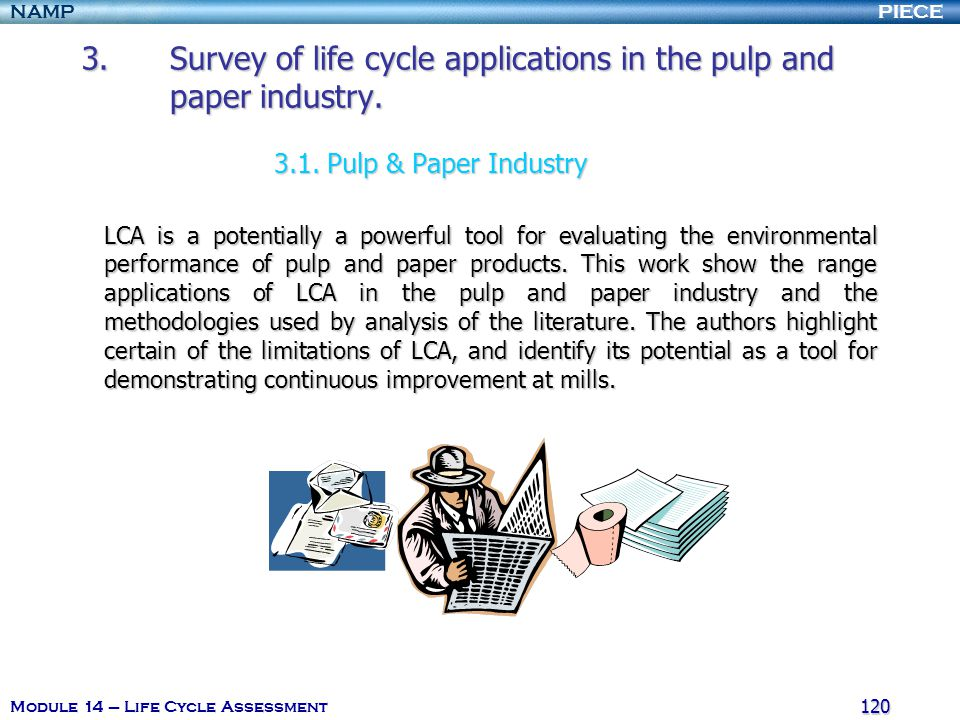 Survey of life cycle applications in the pulp and paper industry. 3. 1